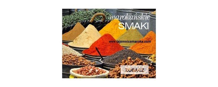 Marokańskie kuchenne specjały - Tajemnice Maroka Blog