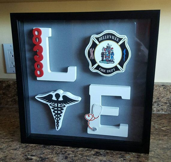 Custom Shadow Box - Firefighter & Nurse LOVE. https://www.etsy.com/ca/listing/463825857/custom-shadow-box-firefighter-nurse-love