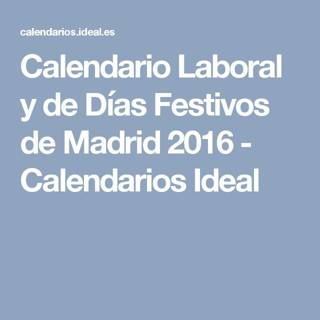 Calendario Laboral y de Días Festivos de Madrid 2016 - Calendarios Ideal