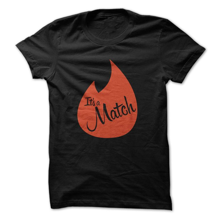 Its a MatchGet some NEW Matches with these T-Shirts and HoodiesTinder, Online dating, Badoo, Hot or Not, Its a match, dating, speed dating, app dating, Yes or no, Local dating, Tshirt, tshirt design, playboy tshir