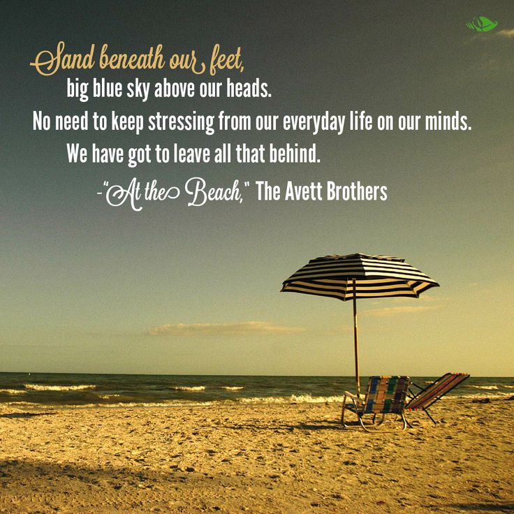 The beach is the best place to leave everything behind!