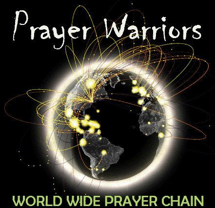 With ISIS, EBOLA & Many other endless prayer request ~~  please join me in a WORLD-WIDE PRAYER CHAIN ~PRAYER WARRIORS~