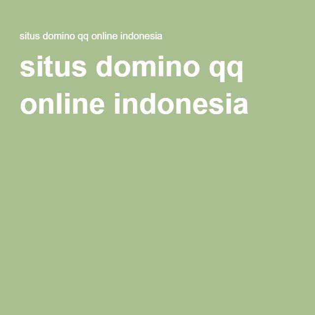 situs domino qq online indonesia