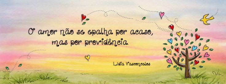 Fotos Para Capa Do Facebook Com Frases De Amor: AMOR. PROVIDÊNCIA. CAPA PRA FACEBOOK