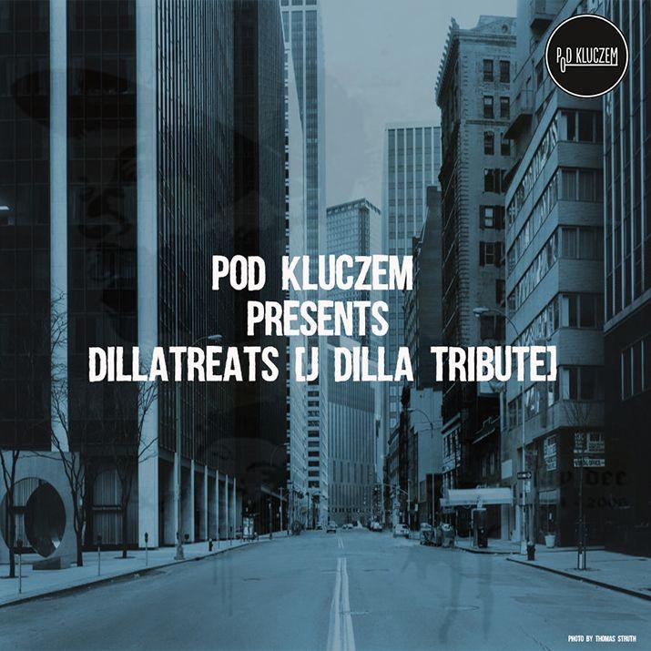 Pod Kluczem – Dillatreats [J Dilla Tribute] | Pod Kluczem