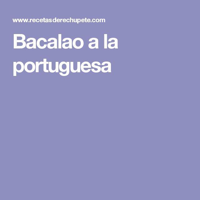 Bacalao a la portuguesa