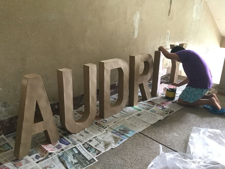 Painting a big AUDREY letter standee for her bday