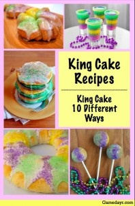 Ten Variations of King Cake Recipes for Mardi Gras, including King Cake pancakes, King Cake cupcakes, and even King Cake shots.