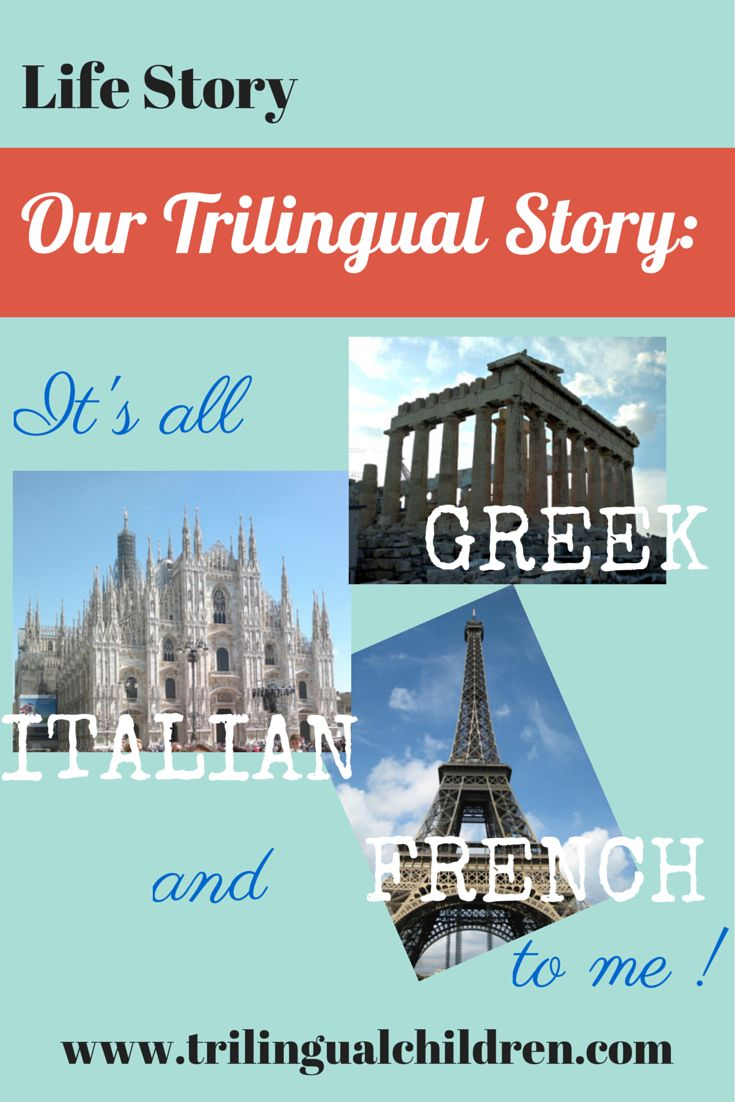 "Life Story. Bilingual mother raises trilingual child. ""It's all Greek, Italian and French to me!"" #lifestory #bilingual #trilingual #trilingualchildren"