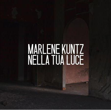 Marlene Kuntz - Nella tua luce