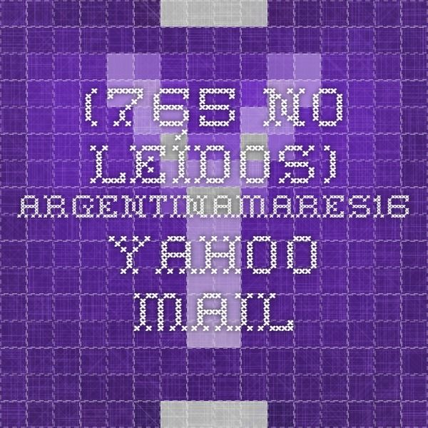 (765 no leídos) - argentinamares16 - Yahoo Mail