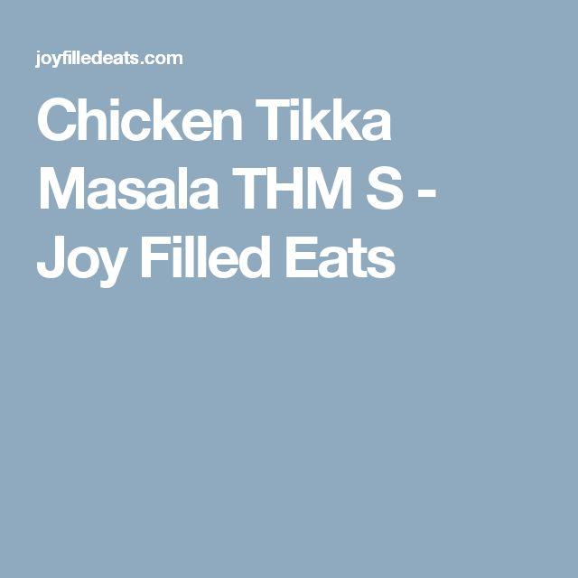 Chicken Tikka Masala THM S - Joy Filled Eats