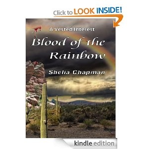 Blood of the Rainbow (A Vested Interest) An awesome tale of real love, real pain and real loss - the consequences of making wrong decisions.