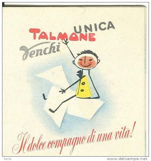 TALMONE - VENCHI - UNICA - BELLISSIMA PUBBLICAZIONE ANNI  60/65 - IL DOLCE COMPAGNO DI UNA VITA.