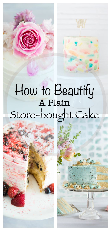 Decorated grocery store cakes | Upcycled store purchased cakes | Easy Entertaining Recipe | Shabbyfufu