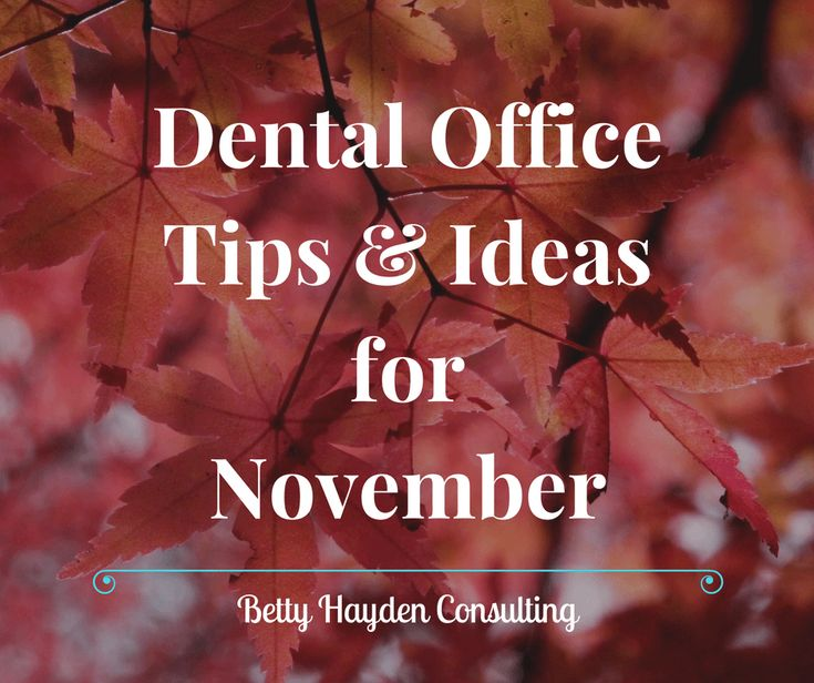 November Dental Office Tips and Ideas from Betty Hayden Consulting  Diabetes Month Stress Awareness Month