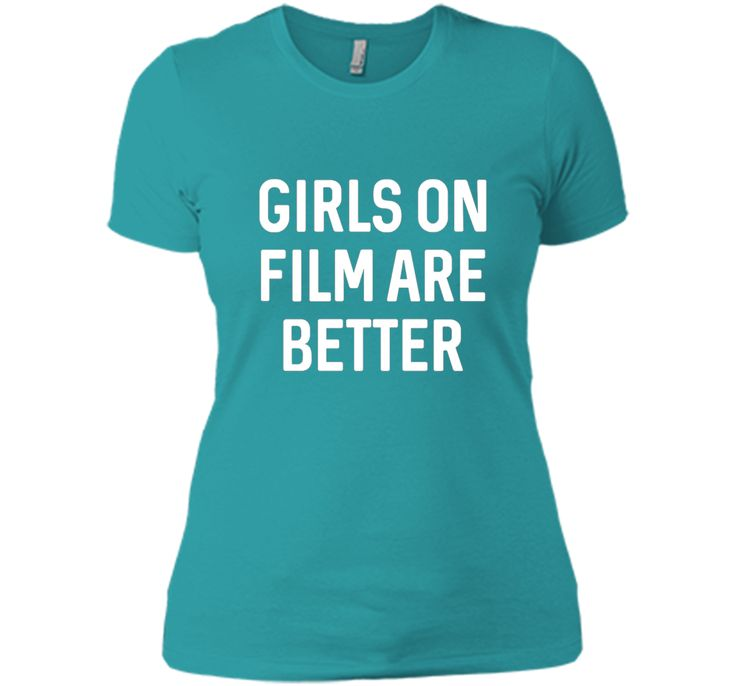 Top Seller: Girls On Films Are Better Popular Movie quote