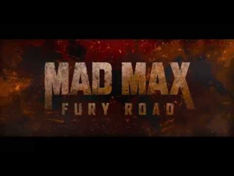 Mad Max: Fury Road (2015) - Trailers