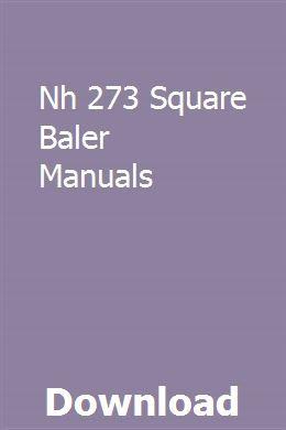 Nh 273 Square Baler Manuals Baler Manual New Holland Tractor