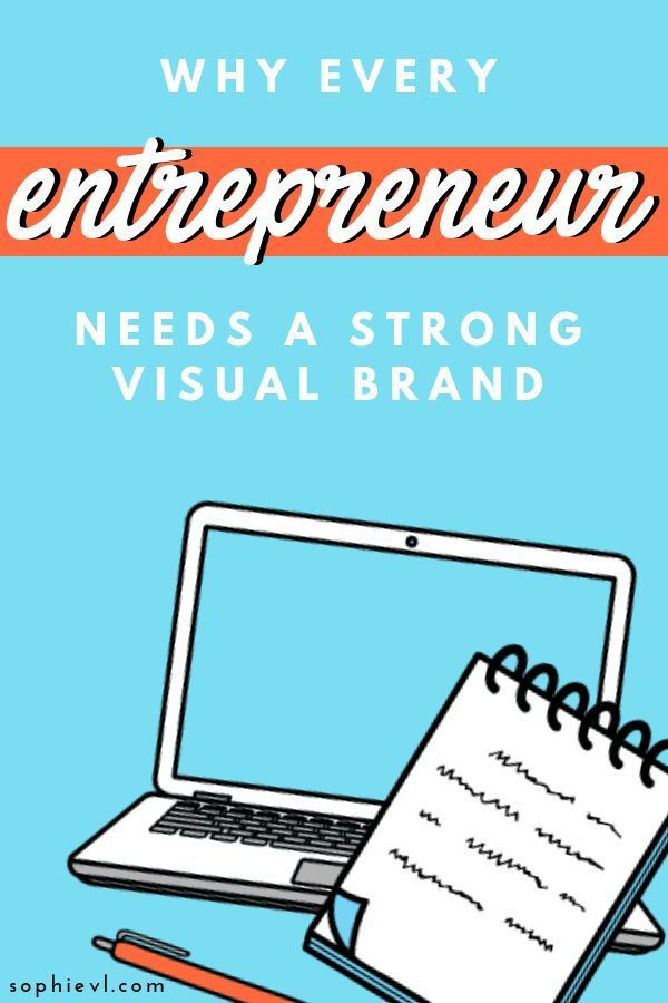 Why Every Entrepreneur Needs A Strong Visual Brand Content Strategy Entrepreneur Blog