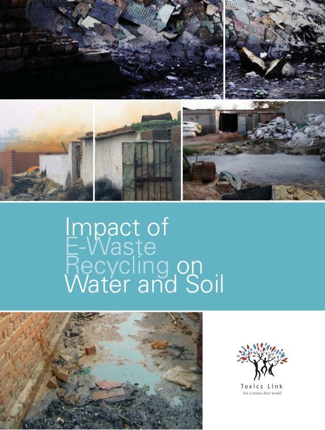 Impact of E-Waste Recycling on Water and Soil