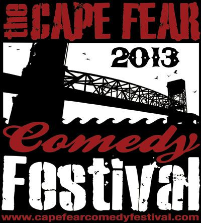 Cape Fear Comedy Festival 2013 Accepting Submissions