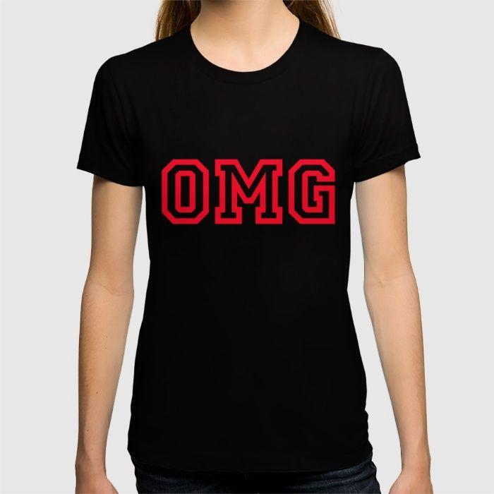 """OMG Initialism of """"oh my God"""" T-shirt #OMG"""