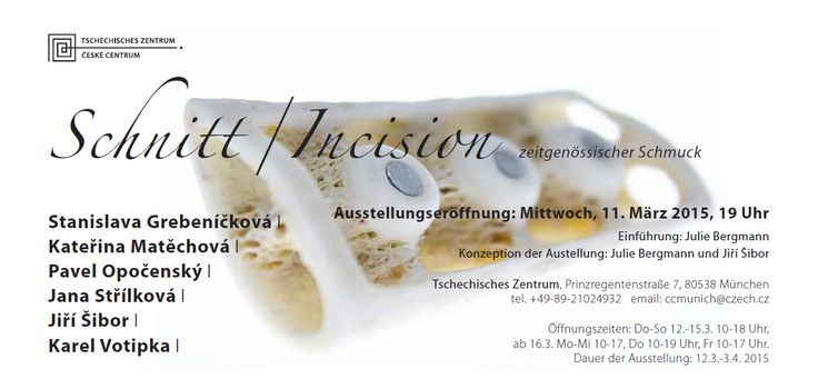 "Czech Center Munich || Tschechisches Zentrum München - Ausstellung ""Schnitt""   Kommen Sie heute zur Vernissage!  http://klimt02.net/…/schnitt-incision-contemporary-czech-je…    -  invitation pour l'exposition «Schnitt»  sur Klimt02 -    http://klimt02.net/Events/Exhibitions/Schnitt-incision-Contemporary-Czech-Jewelry-tschechisches-Zentrum"