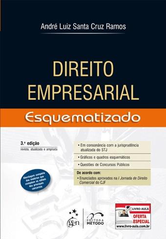 Direito Empresarial Esquematizado - 3ª Edição - Editora: Método - Autor André Luiz Santa Cruz Ramos --> http://www.leinova.com.br/direito-empresarial-esquematizado-3-edicao-autor-andre-luiz-santa-cruz-ramos