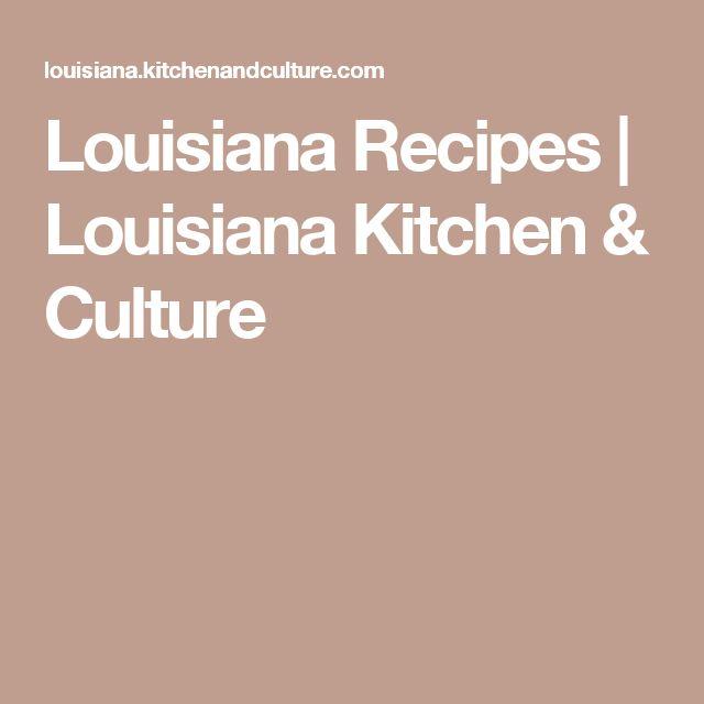 Louisiana Recipes   Louisiana Kitchen & Culture