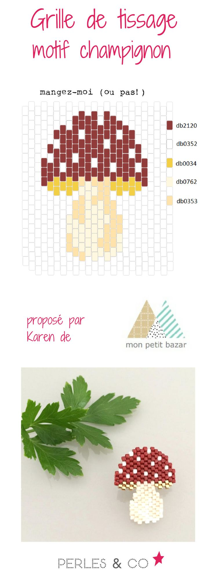 """Et si on s'amusait à tisser un champignon? Grâce à  Karen du blog Mon petit bazar, voici un diagramme nommé  """"mangez-moi (ou pas!)""""  réaliser un motif automnal avec des perles Miyuki 11/0.     Ce motif est réalisé avec la technique brickstitch. Retouvez le tutoriel sur Perles & Co >> https://www.perlesandco.com/Diagramme_champignon_en_perles_Miyuki_Delicas_par_Mon_Petit_Bazar-s-2776-47.html"""