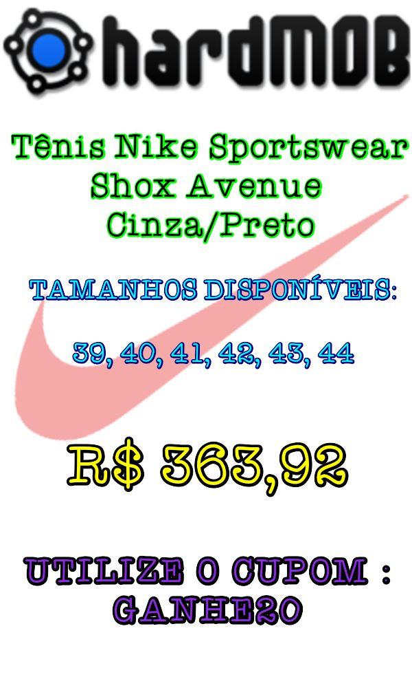[Dafiti] Tênis Nike Sportswear Shox Avenue Cinza/Preto - R$ 363,92 (Frete Grátis)