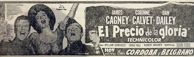 1952 - WHAT PRICE GLORY - John Ford - (LA CAPITAL, April, 1957, Rosario, Argentina)