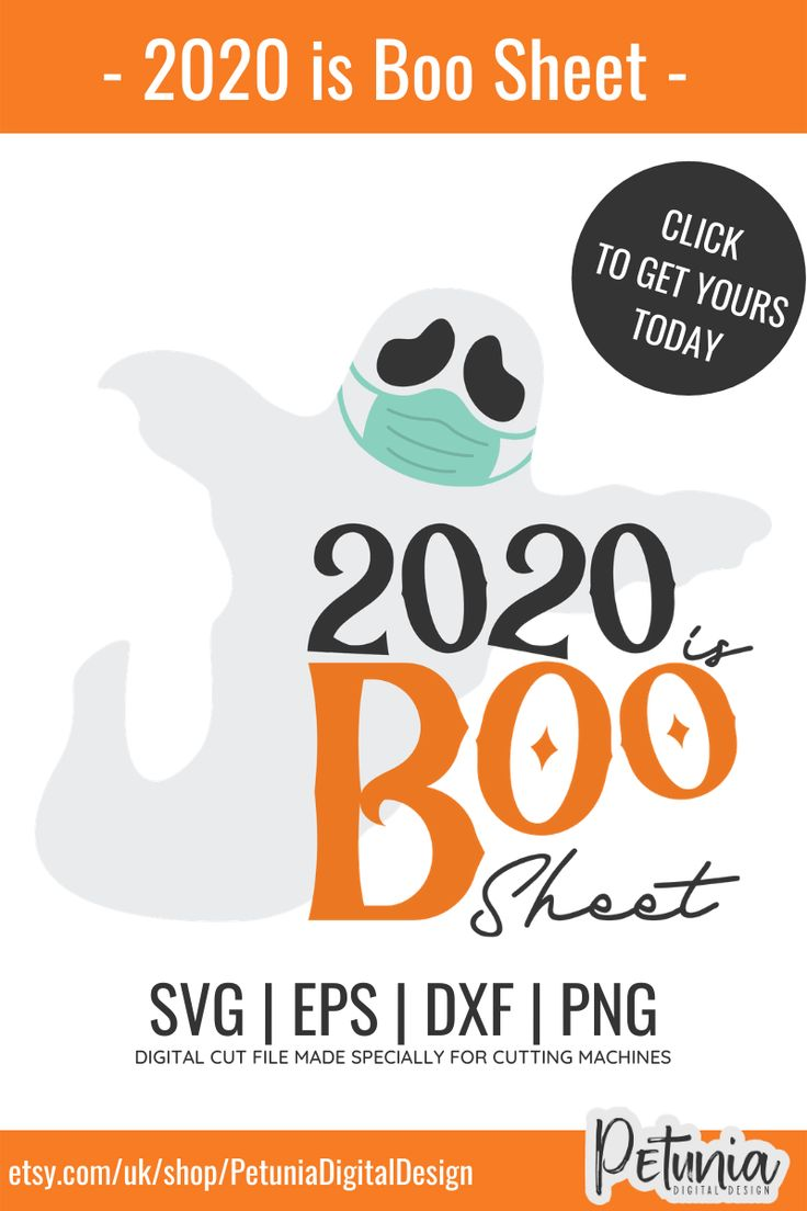 2020 is Boo Sheet Halloween Svg Digital Download Svg
