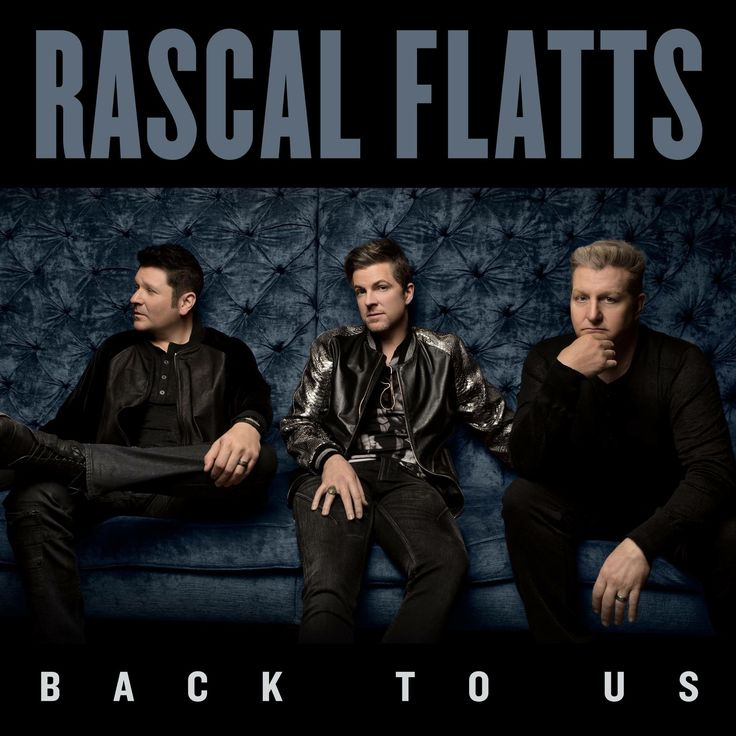 "Rascal Flatts new album called ""Back To Us""  Release date is May 19. Preorder now!"