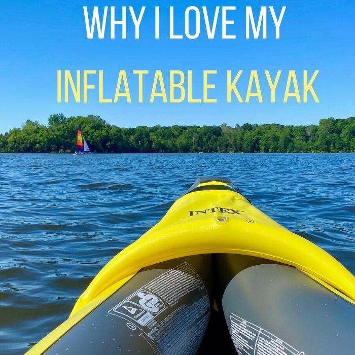 Why I Love My Inflatable Kayak Adventure Mom In 2020 Kayaking Inflatable Kayak Kayak Adventures