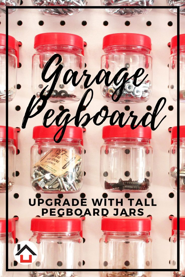 Your Garage Pegboard Will Be An Organization Oasis With Our Tall Pegboard Jars Say Good Bye To The Cost And Frustra In 2020 Pegboard Accessories Jar Storage Peg Board