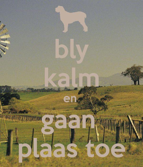 'bly kalm en gaan plaas toe' Poster