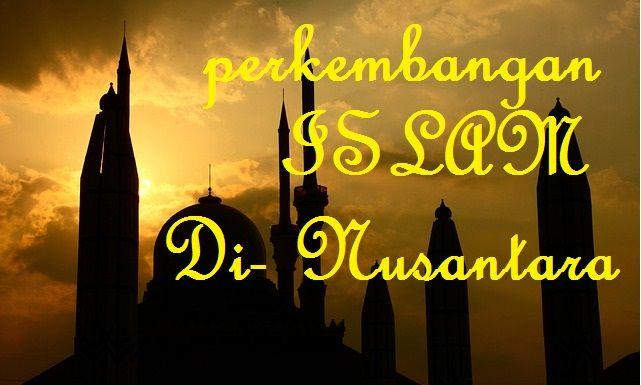 peranan umat islam dalam kehidupan bangsa Indonesia : sejarah perjuangan indonesia