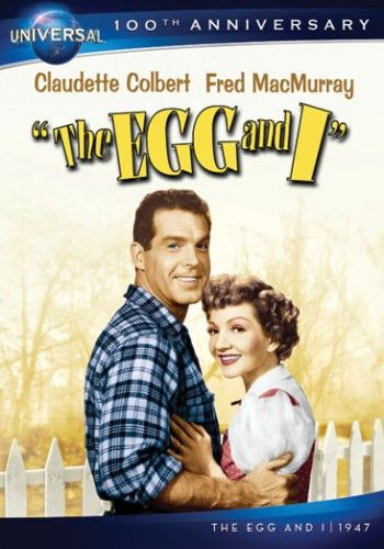 """The Egg And I"" If you haven't seen it you should.  It's the first movie to feature ""Ma and Pa Kettle."""