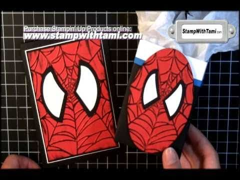 Here's a great video tutorial for the Spiderman Cards & Box Favors - Stampin Up
