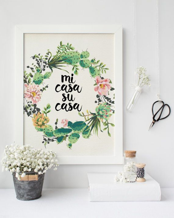 cactus print printable art, home sweet home, mi casa es su casa, Succulent print printable quote, home wall decor, apartment wall art