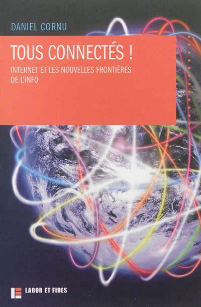Tous connectés ! Rez-de-chaussée070.4 COR http://www.sudoc.fr/169064956