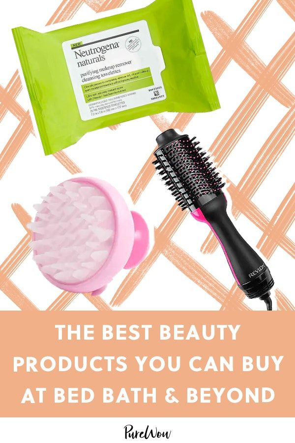 The Best Beauty Products You Can Buy At Bed Bath Beyond In 2020 Bed Bath And Beyond Skin Care Secrets Skin Care