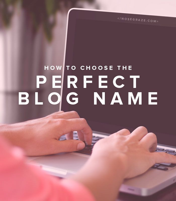 Some tips on how to choose the perfect blog name. Your name is part of your brand, so it should be memorable and unique!