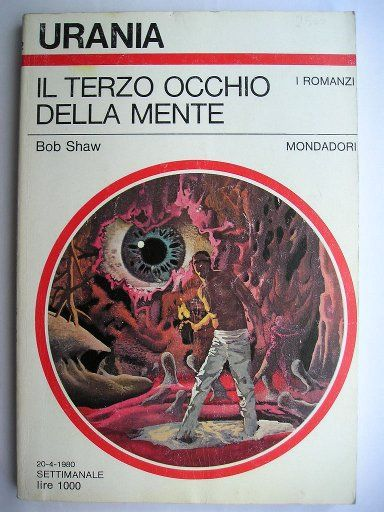 "The novel ""Dagger of the Mind"" by Bob Shaw was published for the first time in 1979. Cover art by Karel Thole for the Italian edition. Click to read a review of this novel!"