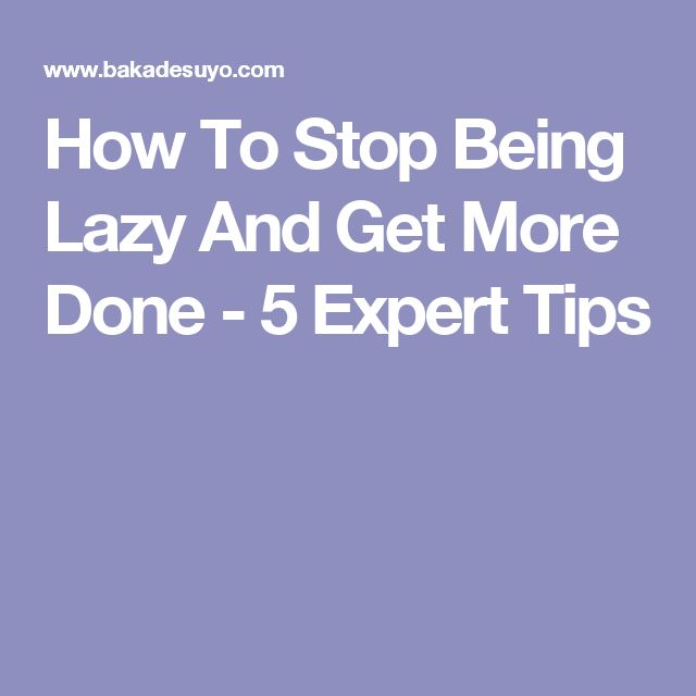 SCHEDULE EVERYTHING!!!  How To Stop Being Lazy And Get More Done - 5 Expert Tips