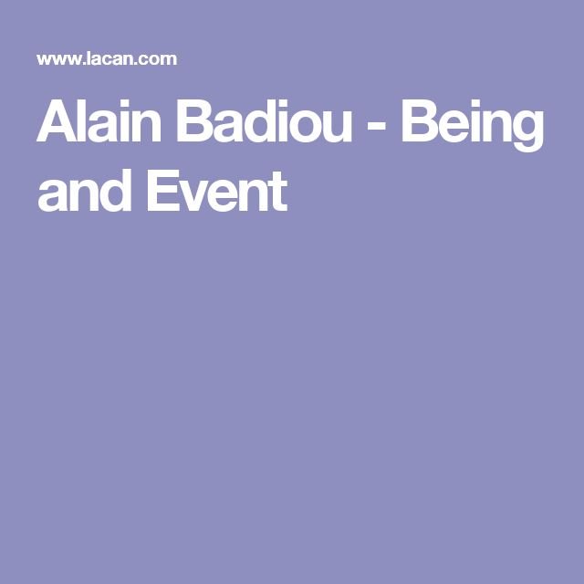 Alain Badiou - Being and Event