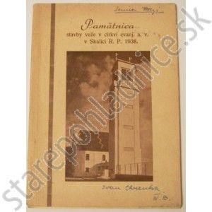 Pamätnica stavby veže v cirkvi evanj. a. v. v Skalici R. P. 1938