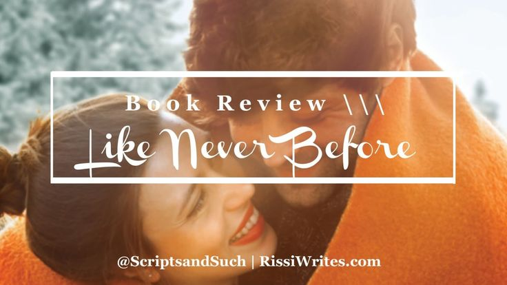 Book Review | Like Never Before by Melissa Tagg (Bethany House); a romcom with genuine heart and of course, plenty of FEELS!
